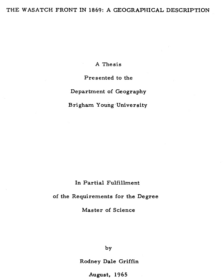 brigham young university master s theses on mormonism g m  the wasatch front in 1869 a geographical description