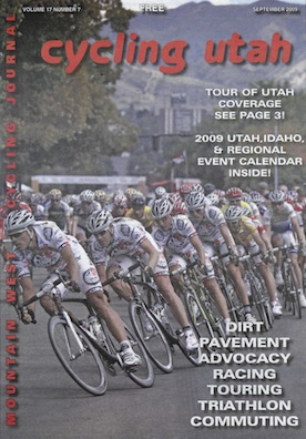 Cycling Utah Vol. 17, No. 7, 2009 September