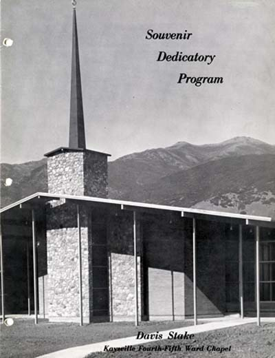 Souvenir Dedicatory Program, Davis Stake, Kaysville Fourth-Fifth Ward Chapel