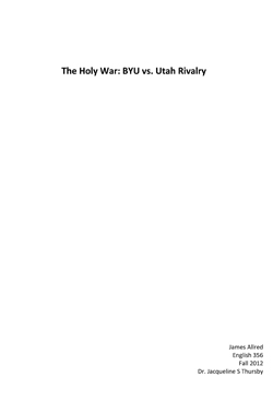 The Holy War: BYU vs. Utah Rivalry