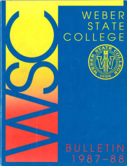 1987-1988 Weber State College Catalog