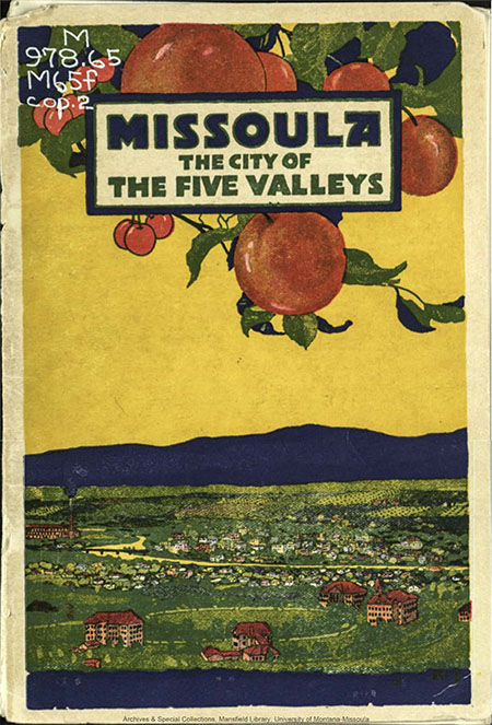 Missoula The City of the Five Valleys