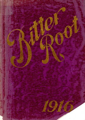 The Bitter Root Yearbook - 1916