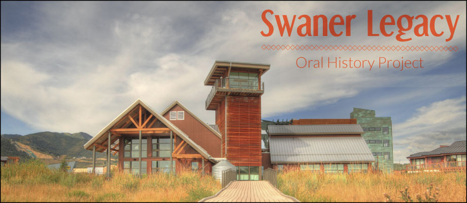 Swaner Legacy - Oral History Project
