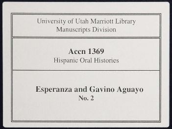 The file cover for the oral histories of Esperanza and Gavino Aguayo